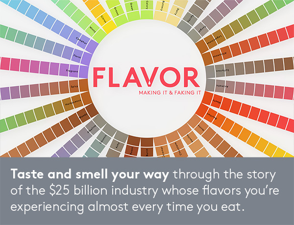 Flavor: Making It and Faking It - Food Museums